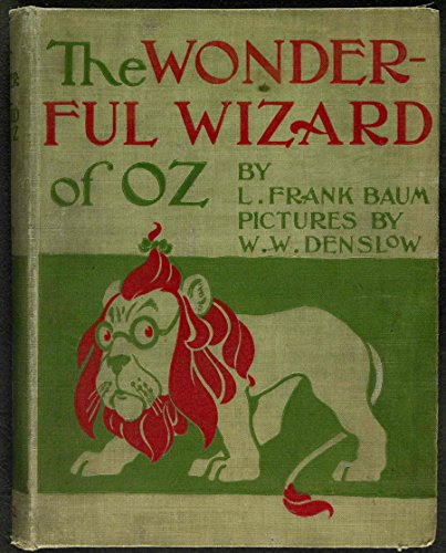 The Wonderful Wizard of Oz (illustrated from 1900), 1st Edition: FIRST EDITION, ILLUSTRATED
