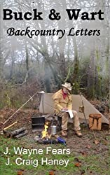 Buck & Wart: Backcountry Letters
