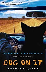 [ Dog On It (Chet And Bernie Mysteries (Paperback)) ] By Quinn, Spencer (Author) [ Sep - 2009 ] [ Paperback ]