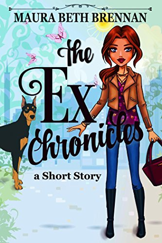 The Ex Chronicles by [Brennan, Maura Beth]