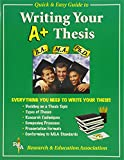 REA's Quick & Easy Guide to Writing Your A+ Thesis