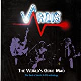 World's Gone Mad: The Best of Vardis