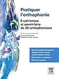 img - for Pratiquer l'orthophonie: Exp riences et savoir-faire de 33 orthophonistes (French Edition) book / textbook / text book
