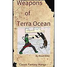 Weapons of Terra Ocean Vol 19: It's you again! The bounty hunter!