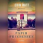 Papirprinsessen (Royals 1) | Erin Watt