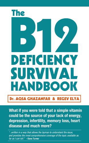 The B12 Deficiency Survival Handbook (Best Diet For Pernicious Anemia)