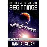 Defenders of the Rim: Beginnings: A Far Future SciFi Thriller