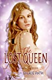 The Lost Queen (Faerie Path, No. 2)