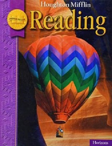 Houghton Mifflin Reading: Student Edition Grade 3.2 Horizons 2008