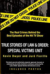 True Stories of Law & Order Special Victims Unit