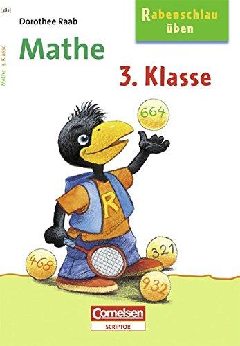 Rabenschlau üben. Mathe. 3. Schuljahr (Cornelsen Scriptor - Rufus Rabenschlau)