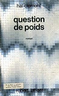 Question de poids par Hal Clement