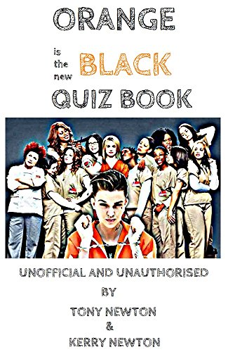 Orange is the New Black Quiz
