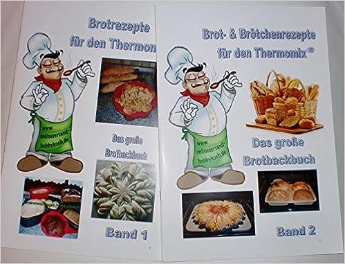 Sommerküche Thermomix : Für thermomix über 300 rezepte brot selber backen auch für