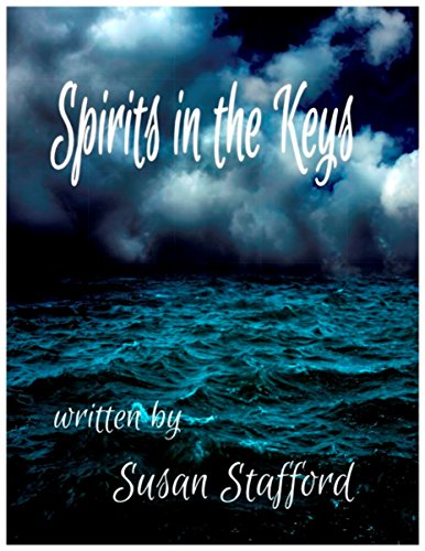 Spirits in the Keys by [Stafford, Susan]