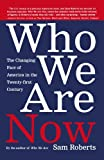 Who We Are Now, Sam Roberts, 080507080X