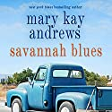 Savannah Blues Audiobook by Mary Kay Andrews Narrated by Susan Ericksen