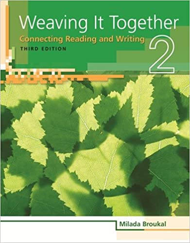 Weaving It Together 2 Connecting Reading And