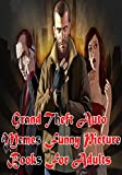 grand theft auto sex - Grand Theft Auto Funny Picture Books For Adults : Funny Hilarious Jokes & Memes For Adult: Grand Theft Auto Joke Books For Adults : Funniest Pictures Memes (Funny Memes  For Adults Book 6)