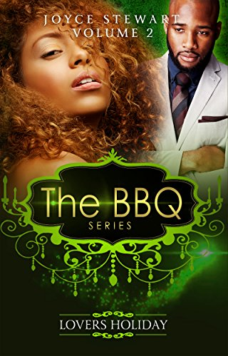 The BBQ: Lover's Holiday (The BBQ Series Book 2)