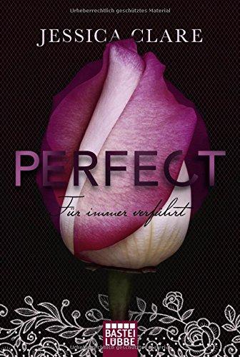 Perfect - Für immer verführt (Perfect Passion)