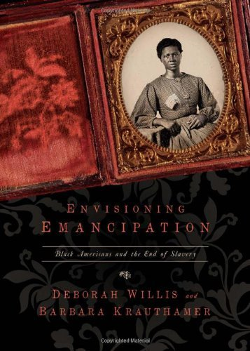 Books : Envisioning Emancipation: Black Americans and the End of Slavery by Deborah Willis (2012-12-05)