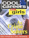 img - for Cool Careers for Girls as Crime Solvers by Linda Thornburg (2001-11-27) book / textbook / text book