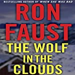 The Wolf in the Clouds | Ron Faust