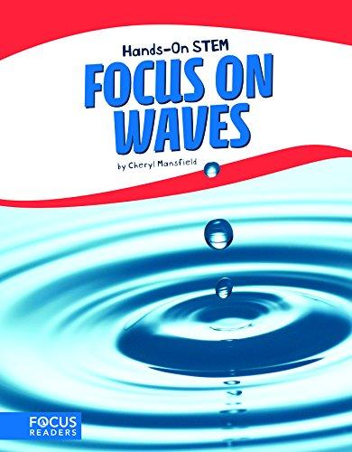 Focus on Waves (Hands-on Stem) (Mansfield 3 Light)