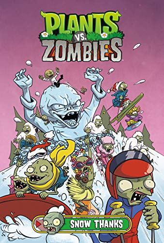 Plants vs. Zombies Volume 13: Snow Thanks (Book Dinosaur Birds Angry)