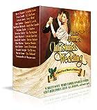 Once Upon a Christmas Wedding:  a holiday romance collection