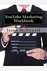 YouTube Marketing Workbook: How to Use YouTube for Business Paperback