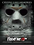 Image of Crystal Lake Memories: The Complete History of Friday the 13th (Standard Text Edition)