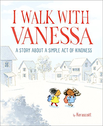 Three Simple Words - I Walk with Vanessa: A Story About a Simple Act of Kindness
