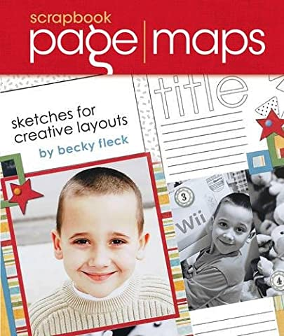 Scrapbook Page Maps: Sketches For Creative Layouts - Creative Scrapbooking