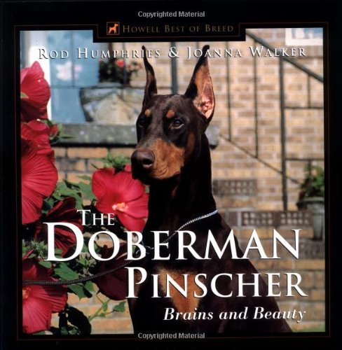 Breeding Doberman Pinschers (The Doberman Pinscher by Rod Humphries (1999-10-30))