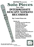 Solo Pieces for the Intermediate Descant/Soprano Recorder, Costel Puscoiu, 0786649747