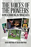 The Voices of the Pioneers, Hoffman, Given & Hoffman, Eileen and Eileen Hoffman, 1491868899