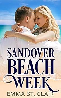 Sandover Beach Week: A Christian Beach Romance (Sandover Island Sweet Romance Book 1) by [St. Clair, Emma]