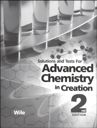 Advanced Chemistry in Creation 2nd Edition solutions and tests Manual