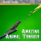Amazing Animal Tongues, Linda Bozzo, 1404241728