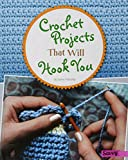 img - for Crochet Projects That Will Hook You (Crafty Creations) book / textbook / text book