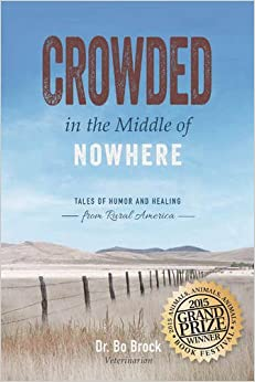 Book Crowded in the Middle of Nowhere: Tales of Humor and Healing from Rural America
