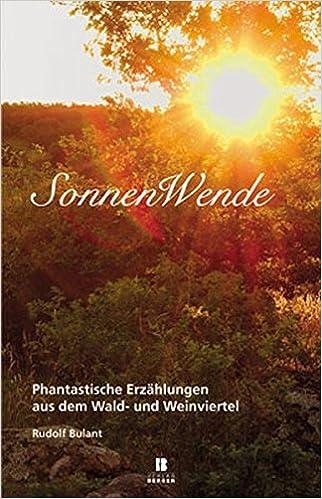 Sonnenwende Phantastische Erzählungen Aus Dem Wald Und