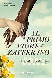 Il primo fiore di zafferano (Italian Edition)