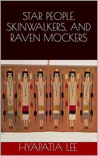 (STAR PEOPLE, SKINWALKERS, AND RAVEN MOCKERS: Aliens and Native Americans (Native Strength Book 2))