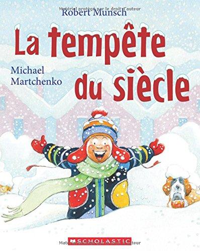 La Temp?te Du Si?cle (Robert Munsch): Amazon.es: Munsch, Robert, Martchenko, Michael: Libros en idiomas extranjeros