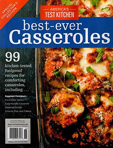 Americas Test Kitchen Best-ever Casseroles Issue 36 (The Best Casseroles Ever)