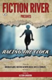 Fiction River Presents: Racing the Clock (Volume 4)