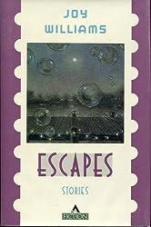 Escapes: Stories